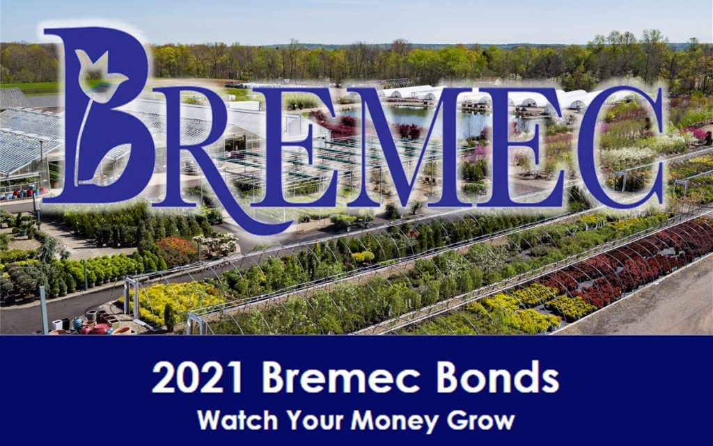 Bremec Bonds and Nursery Savings